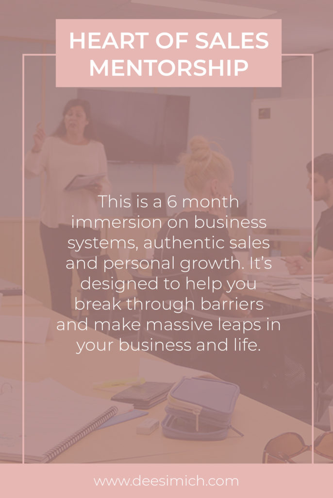 Heart of Sales mentorship with Dee Simich